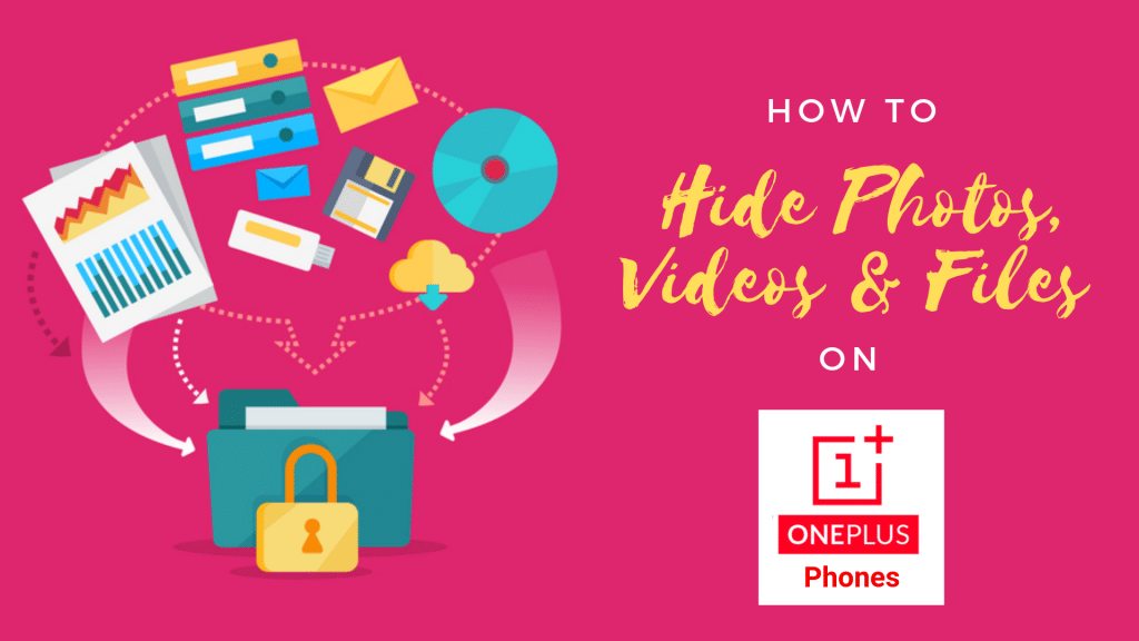 Hide Photos, Videos, Files on OnePlus Phones