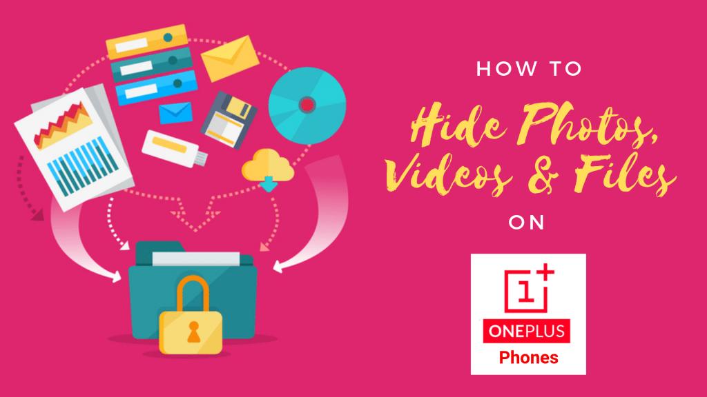 Hide Photos, Videos, Files on OnePlus Phones