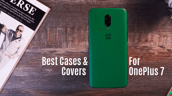 Best OnePlus 7 Cases and covers
