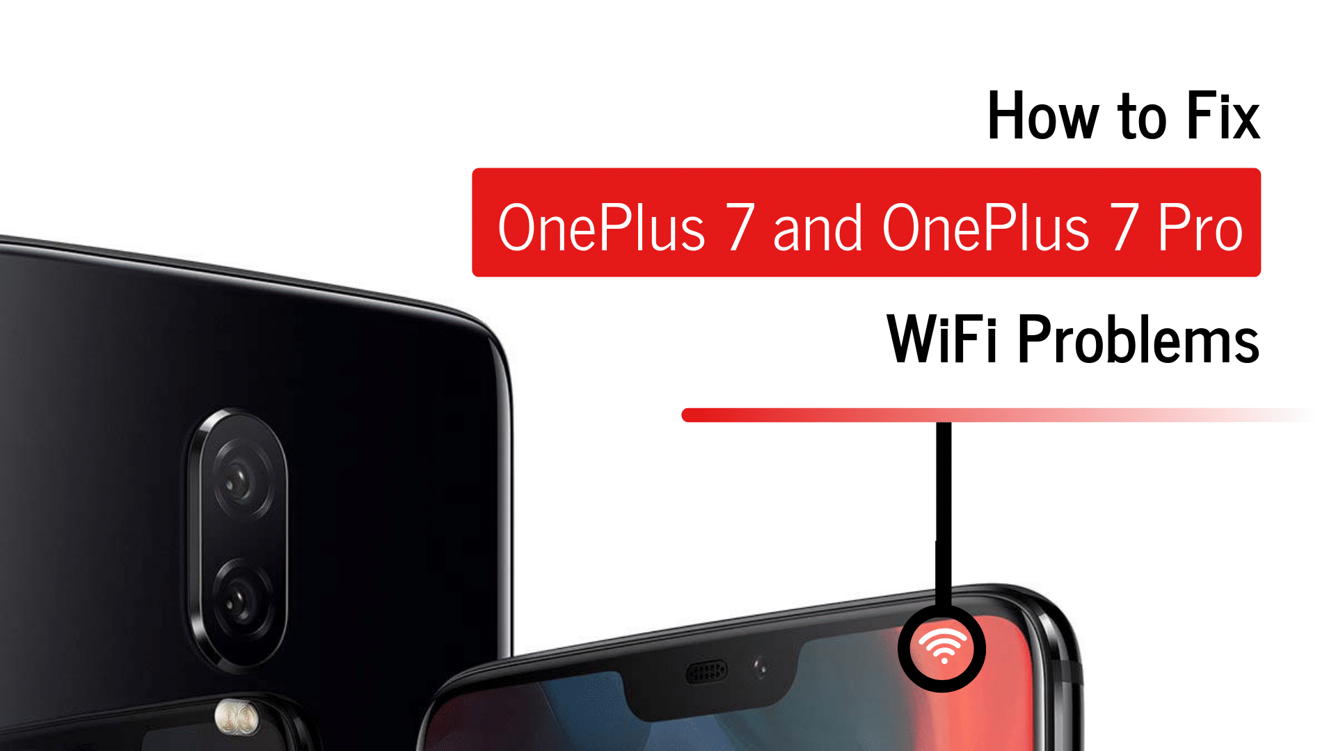 Fix OnePlus 7 and OnePlus 7 Pro WiFi Problems