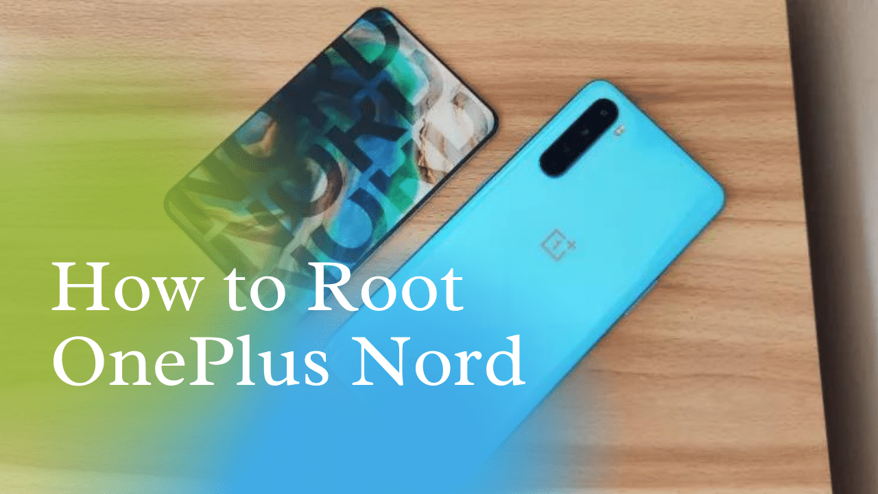 Root OnePlus Nord