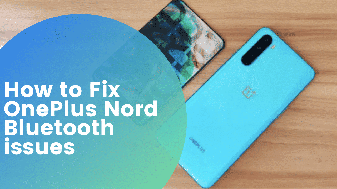 oneplus nord bluetooth issues