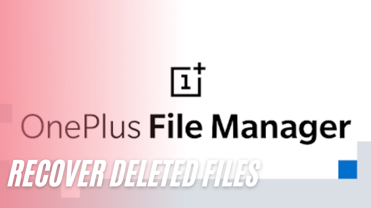 recover deleted phones oneplus